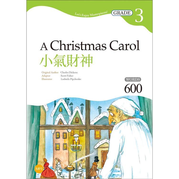 小氣財神 A Christmas Carol【Grade 3經典文學讀本】二版(25K+1MP3)