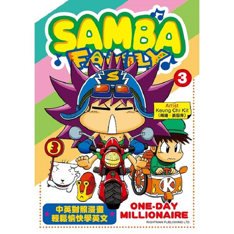 SAMBA FAMILY?ONE-DAY MILLIONAIRE