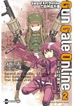 Sword Art Online 刀劍神域外傳 Gun Gale Online(02)─2nd特攻強襲─ (上)