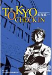 TOKYO CHECK IN 全