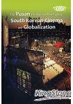 The Pusan International Film Festival~ South