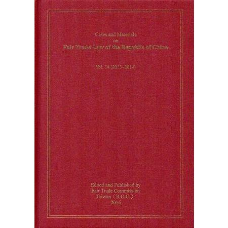 Cases and Materials on Fair Trade Law of the Republic of China Vol.14 (2013-2014)