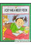 VICKY HAS A MESSY ROOM