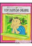 VICKY ENJOYS DAY-DREAMING