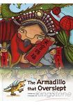 The Armadillo that Overslept《Story of Taichung 英文繪本系列》
