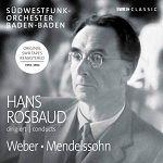 傳奇指揮羅斯包德 韋伯、孟德爾頌歌劇序曲名作