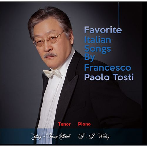 Favorite Italian Songs By Francesco Paolo Tosti