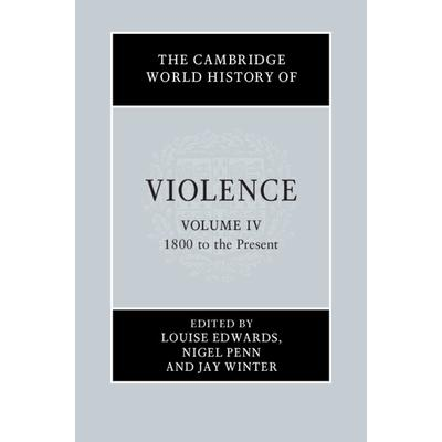 The Cambridge World History of ViolenceTheCambridge World History of Violence