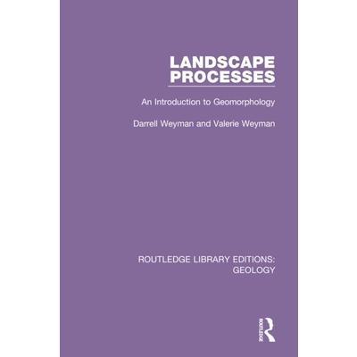 Landscape ProcessesAn Introduction to Geomorphology