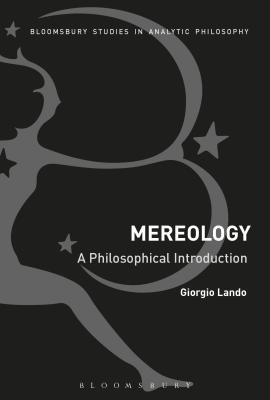 Mereology : a philosophical introduction