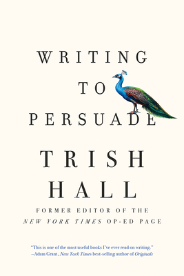 Writing to PersuadeHow to Bring People Over to Your Side
