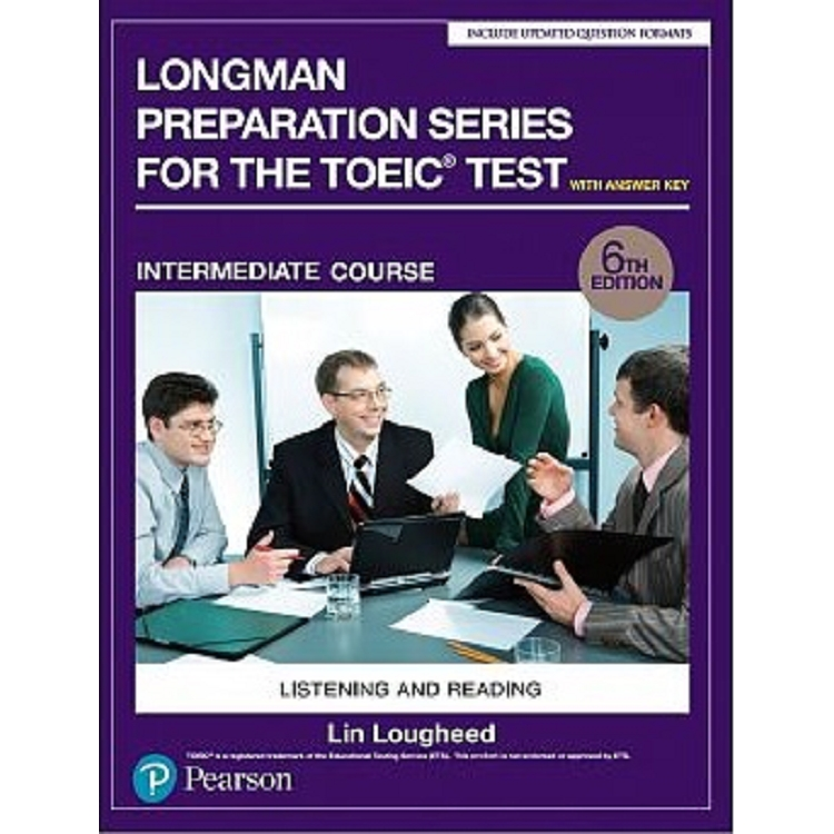 Longman Preparation Series for the TOEIC Test: Intermediate Course- 6/E W/MP3-AnswerKey
