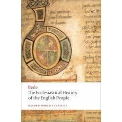The Ecclesiastical History of the English People The Greater Chronicle Bede's Letter to