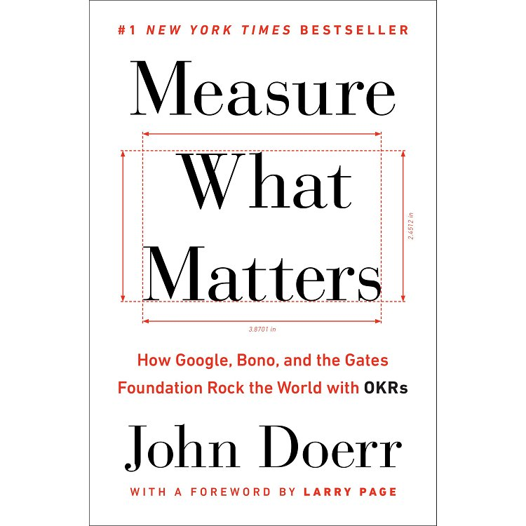 Measure What Matters OKR:做最重要的事