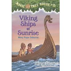 Magic Tree House #15:Viking Ships at Sunrise