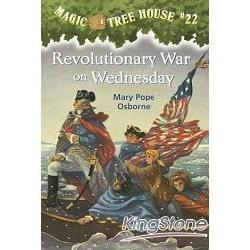 Magic Tree House #22:Revolutionary War on Wednesday