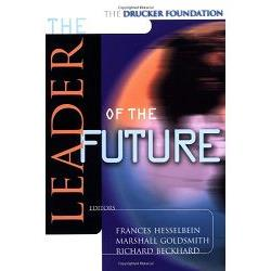 The Drucker Foundation: The Leader of the Future