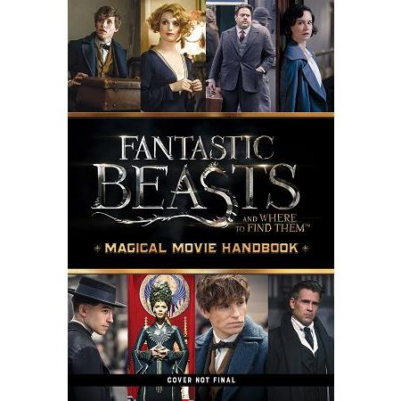 Fantastic Beasts and Where to Find Them:Magical Movie Handbook
