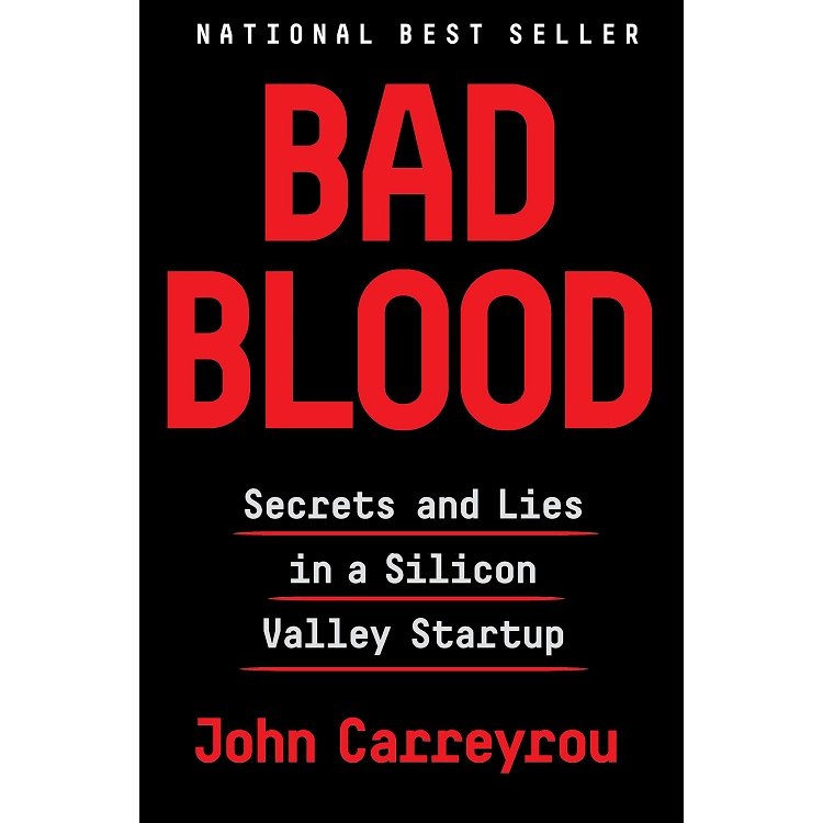 Bad Blood: Secrets and Lies in a Silicon Valley Startup惡血