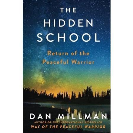 The Hidden School: Return Of The Peaceful Warrior隱藏的學校