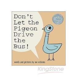 Don`t Let the Pigeon Drive the Bus