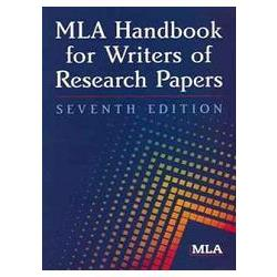 MLA Handbook for Writers of Research Papers 7th ed.