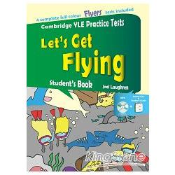 Let``s Get Flying Student``s Book+Answer key+MP3 (劍橋兒童英檢全真試題)