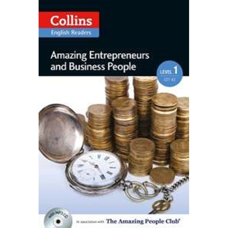 Collins English Readers Level 1:Amazing People- Amazing Entrepreneurs and Business People with CD