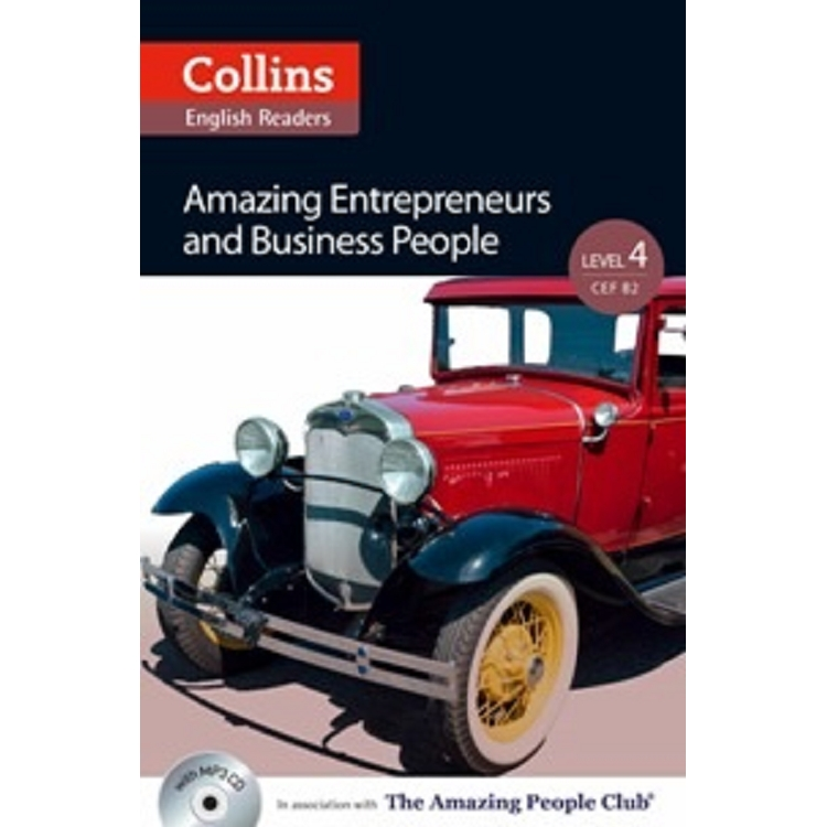 Collins English Readers Level 4:Amazing People- Amazing Entrepreneurs and Business People with CD