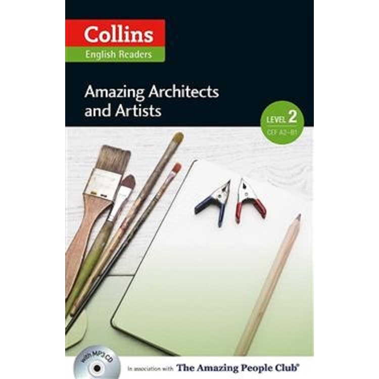 Collins English Readers Level 2:Amazing People- Amazing Architects and Artists with CD