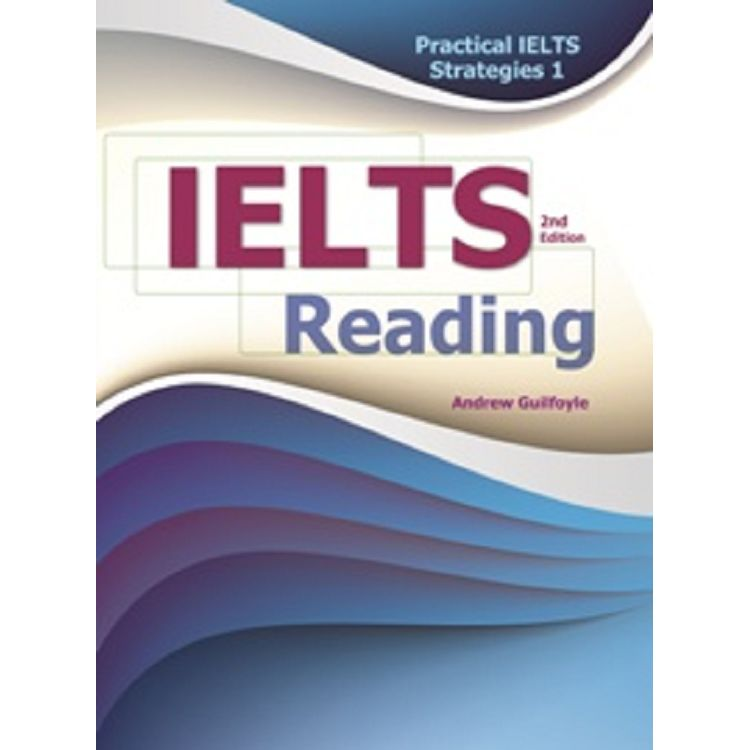 Practical IELTS Strategies 1: IELTS Reading 2/e