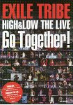 EXILE TRIBE HiGH  LOW THE LIVE Go Together !