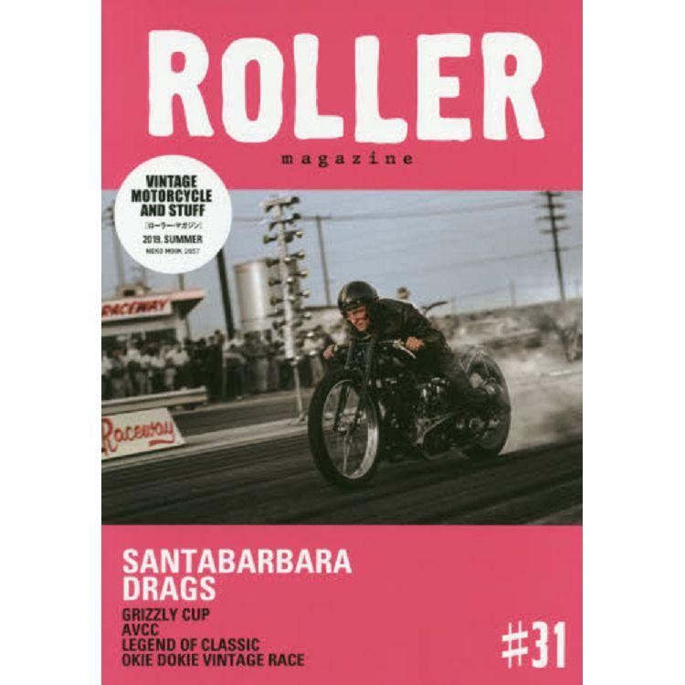 ROLLER magazine Vol.31(2019年夏季號)