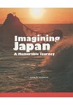 Imagining Japan~A Memorable Journey