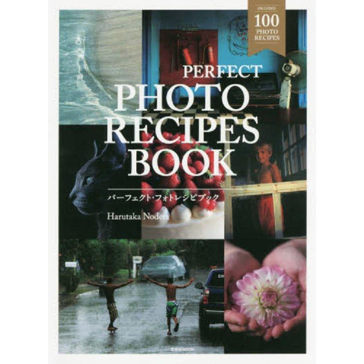 PERFECT PHOTO RECIPES BOOK 教你拍攝充滿空氣感的動人場景