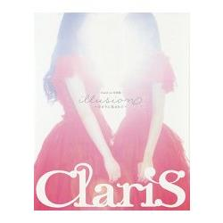 ClariS第一本寫真集-illusion~被光包圍~