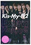 Kis-My-Ft2 Extra Happy!!