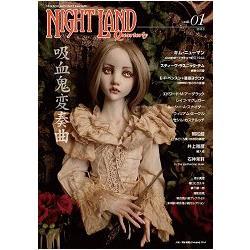 NIGHT LAND Quarterly Vol.1-吸血鬼變奏曲