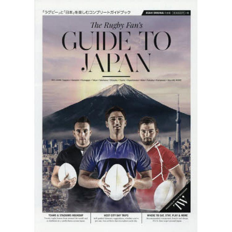The Rugby Fans GUIDE TO JAPAN