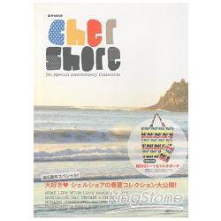 CherShore 5週年品牌紀念特刊附超大型托特包.多功能收納夾