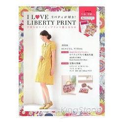 我愛LIBERTYPRINT-手作Liberty Print印花服裝與小物附材料布片.型紙