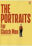 THE PORTRAITS For Clutch Men